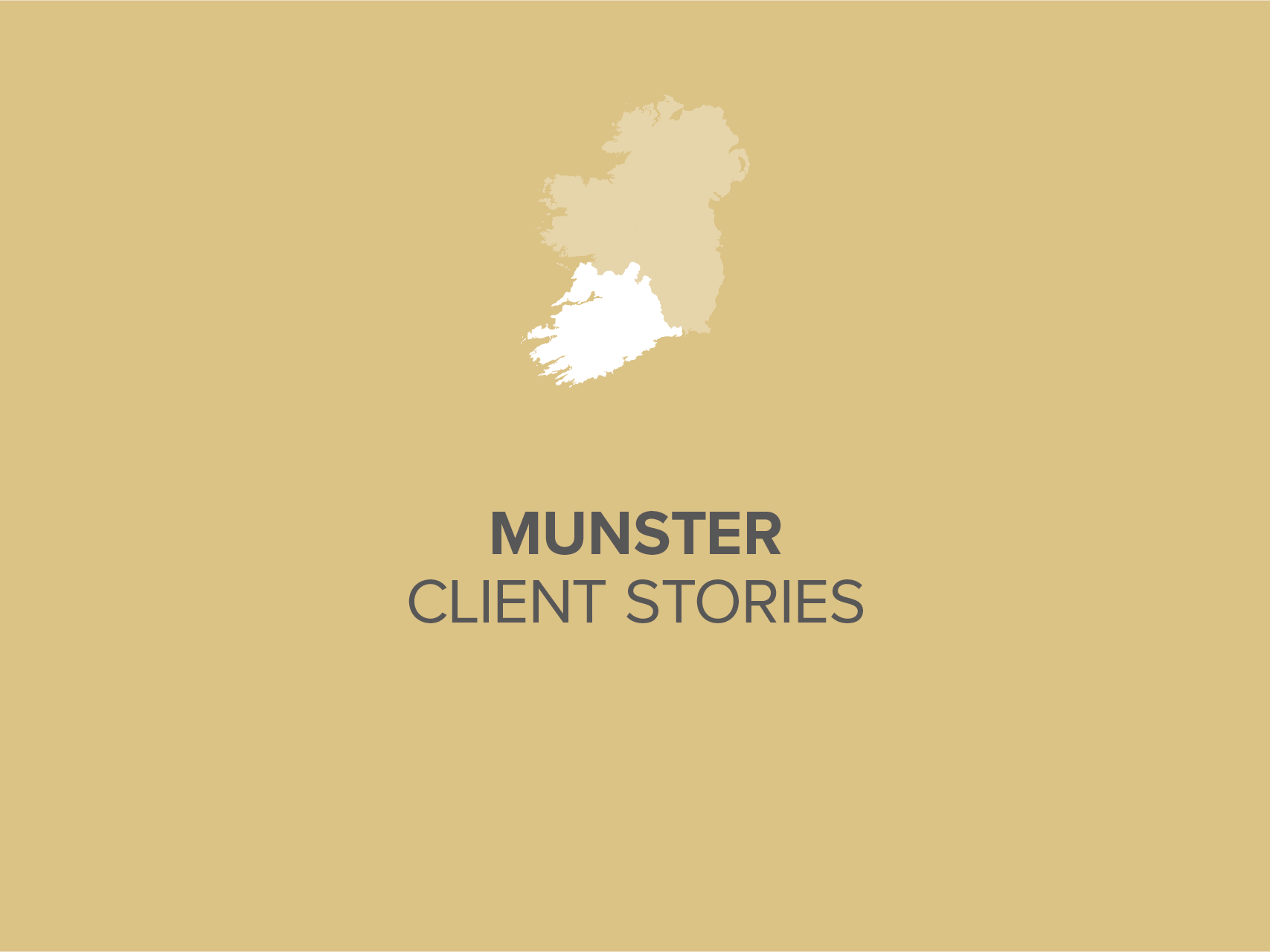 Munster Client Stories