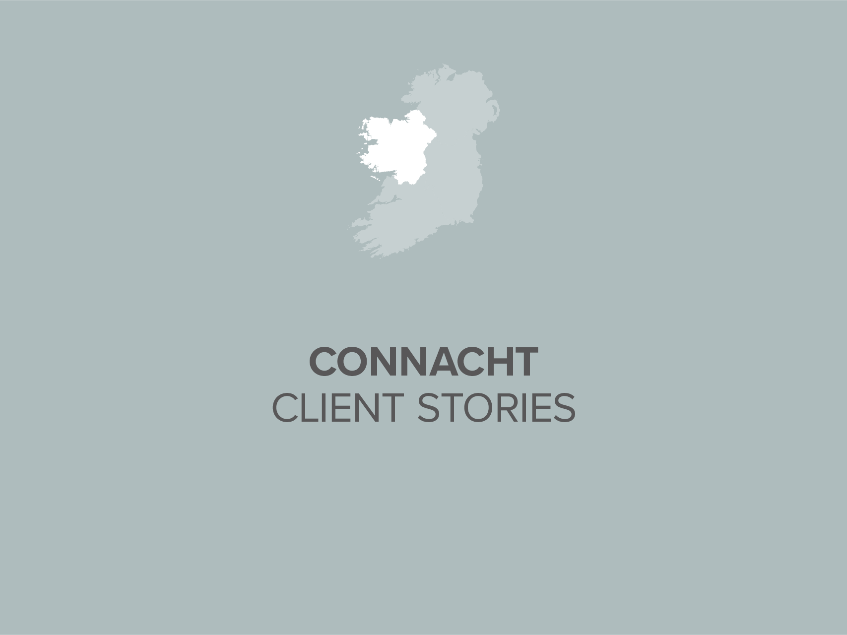 Connaught Client Stories